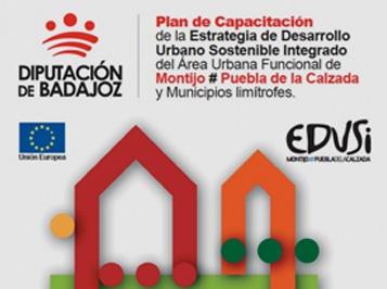 Plan de Capacitación de la Estrategia de Desarrollo Urbano Sostenible Integrado del Área Urbana Funcional de Montijo, Puebla de la Calzada y municipios limítrofes