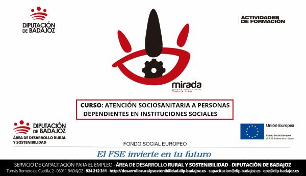 """El Proyecto MIRADA lanza nueva edición de la acción formativa de """"Atención Sociosanitaria a Personas Dependientes en Instituciones Sociales"""""""