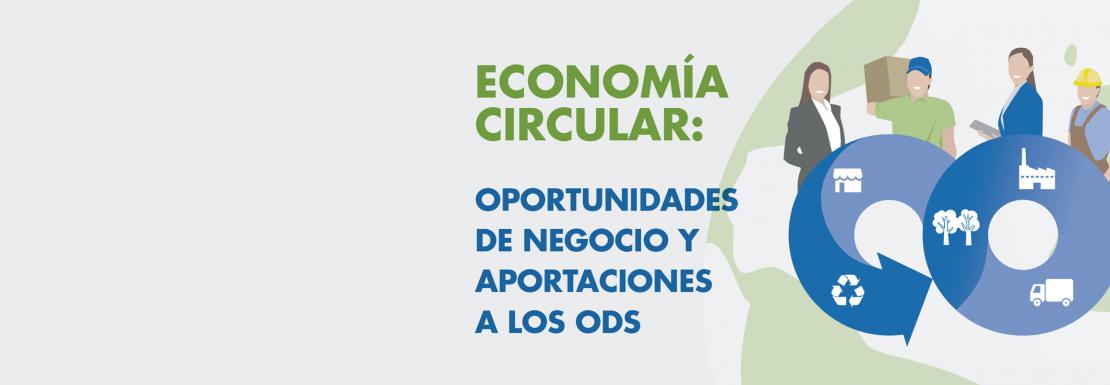 Jornada Economía Circular: Oportunidades de negocio y aportaciones a los ODS